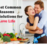 5 most common reasons and solutions for love life